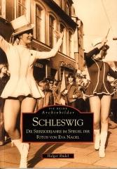 """Cover """"Archivbilder Schleswig - Die siebziger Jahre"""""""