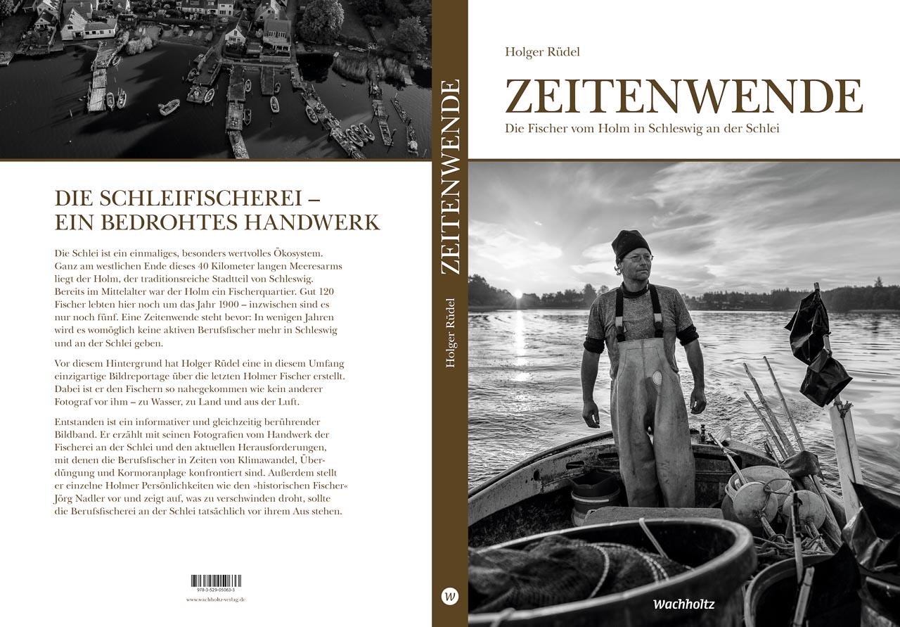 """Buchcover """"Zeitenwende. Die Fischer vom Holm in Schleswig an der Schlei"""" mit Fotografien von Holger Rüdel"""