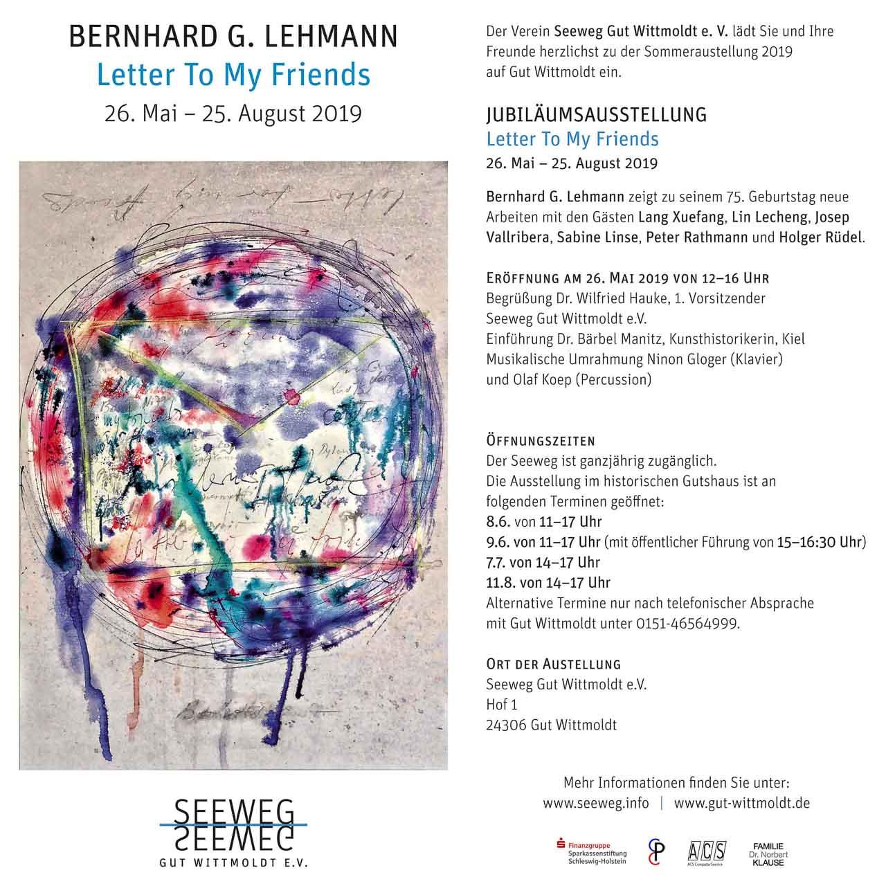 """Einladung zur Eröffnung der Ausstellung """"Letter To My Friends"""" in der Seeweg-Galerie auf Gut Wittmoldt am 26. Mai 2019"""